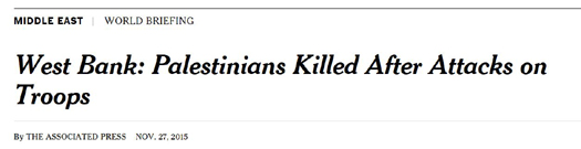 nyt headline Palestinians killed after attacks on troops.JPG